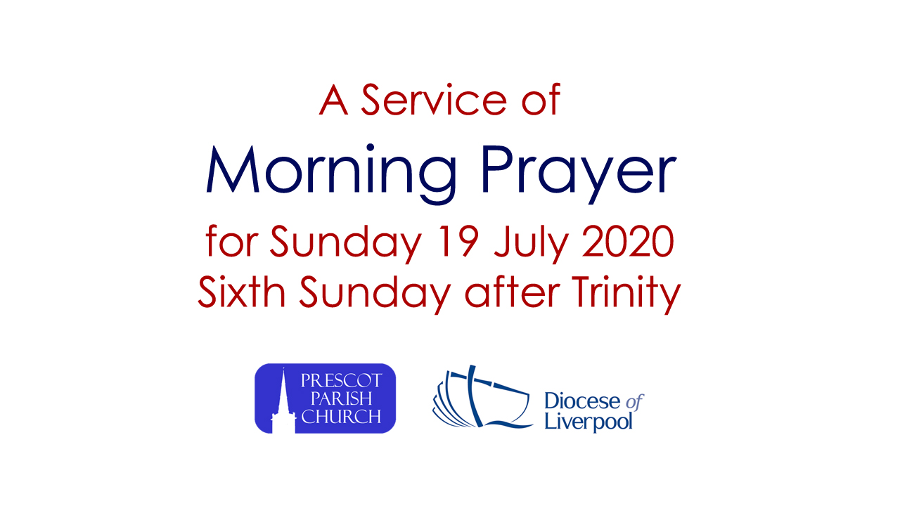 Morning Prayer for the Sixth Sunday after Trinity