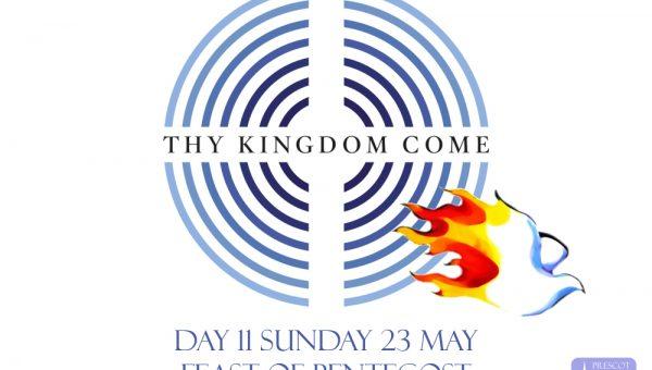 Thy Kingdom Come: Day 11