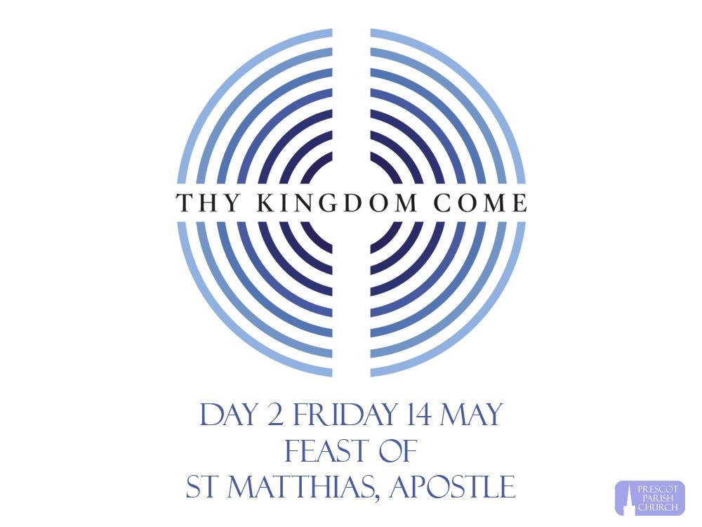 Thy Kingdom Come: Day 2