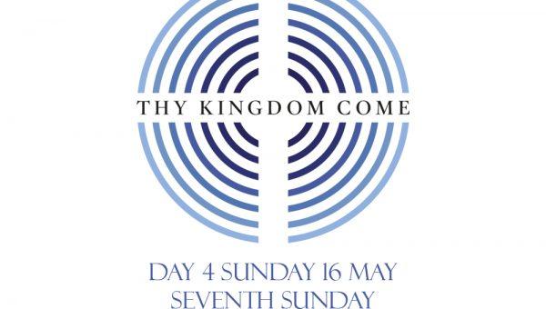 Thy Kingdom Come: Day 4