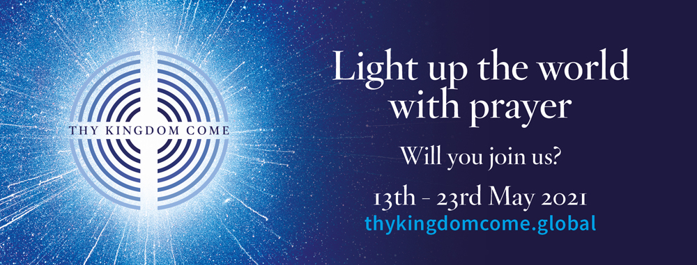 Thy Kingdom Come: 13-23 May